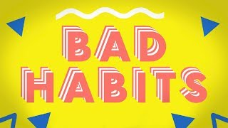 Ookay - Bad Habits (Official Lyric Video)