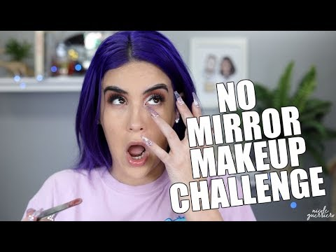 No Mirror Makeup Challenge | Nicole Guerriero