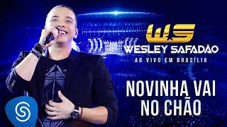 Wesley Safadão - Novinha vai no chão [DVD Ao vivo em Brasília]
