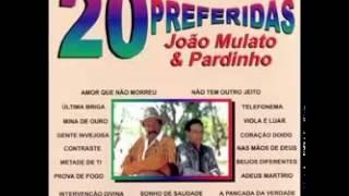 João Mulato e Pardinho:A Viola e a Caneta