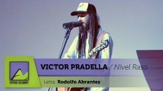 Victor Pradella - Nível Raso (Rodolfo Abrantes)