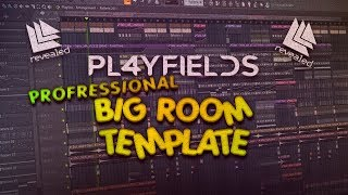 Revealed Recordings Style | Professional Big Room House Template by PL4YFIELDS [FREE FLP]