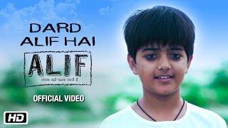 Dard Alif Hai | Alif | Official Music Video | Jaya Bachchan | Zaigham Imam | Aman Pant