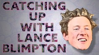 Catching up with Lance Blimpton -or- EDM and The Dollar Store Diplo