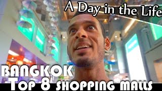 BANGKOK'S BEST 8 SHOPPING MALLS  - THAILAND VLOG (ADITL EP85)
