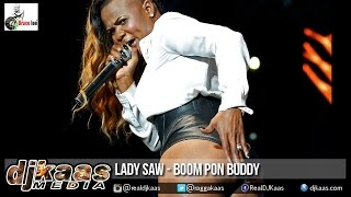 Lady Saw - Boom Pon Buddy {Raw} [Kick Dem Riddim] Dancehall 2015