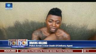 Rivers Killing: Police Arrest 3 Over Death Of Delivery Agent