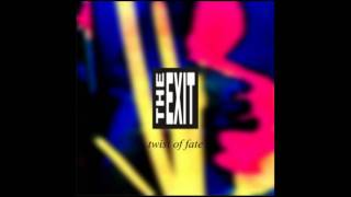 The Exit - Twist of Fate (unreleased mix)