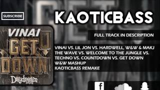 The Wave vs. Techno vs. Get Down (W&W Mashup)[KAOTICBASS Remake]