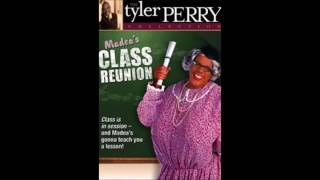 Madea's Class Reunion - I Need Thee