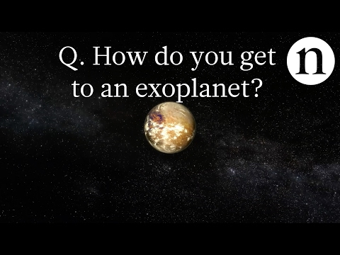 How do you get to an exoplanet?