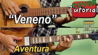 Veneno - Aventura - Cover/Tutorial Guitarra y Requinto