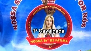 1ª Cavalgada do Bairro Nossa Senhora de Fátima