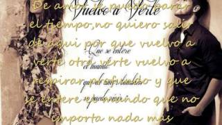 Vuelvo a verte-Pablo Alboran y Malu(letra)