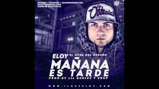 Eloy - Mañana es tarde Preview