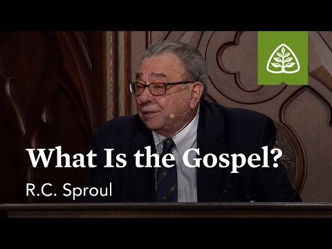 R.C. Sproul: What Is the Gospel?
