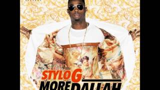 STYLO G - MORE DALLAH - SINGLE - TJ RECORDS - 21ST HAPILOS DIGITAL JAN 2014