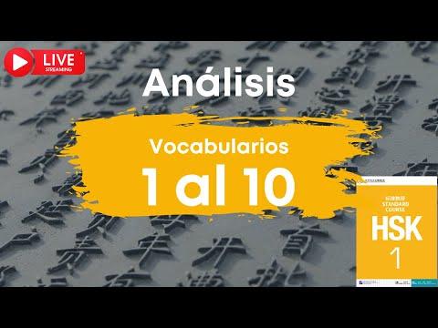 🔴 EN DIRECTO | Análisis de los vocabularios HSK 1 del 1 al 10 | Chino mandarín