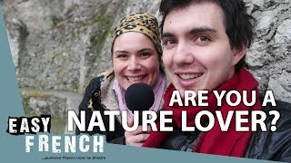 Are you a nature lover? | Super Easy French 22 width=