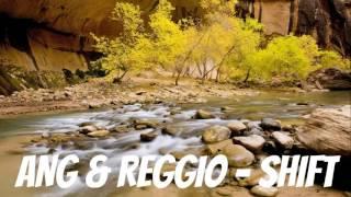 ANG & REGGIO - Shift