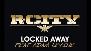 Locked Away Rock City feat. Adam Levine