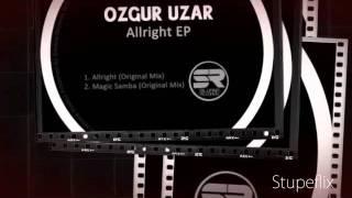 Ozgur Uzar - Allright (Original Mix)
