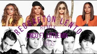 CNCO ft. Little Mix - Reggaetón Lento (Remix) [Lyrics + Pictures]