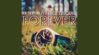 Forever (We Can Last) (feat. Pablo Toscano)