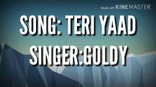 ENGLISH TRANSLATION | TERI YAAD | GOLDY | PARMISH VERMA