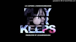 L'A Capone X RondoNumbaNine - Play For Keeps Instrumental(Official)[Prod by @ChaseNDough]