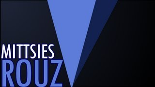 Mittsies - Rouz