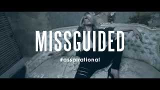 Be a Badass with a Good Ass | Missguided (Warning - Explicit Content)
