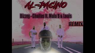 Bizzey - Challas ft. Mula B & Louis (AL-PACINO HOUSE REMIX)