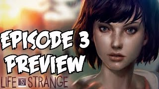 Life is Strange Episode 3 Preview Trailer