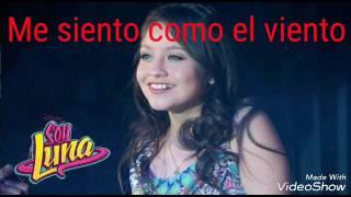 SOY LUNA - I've got a feeling(letra)