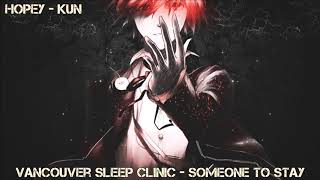 Nightcore - Someone To Stay