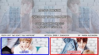 "BTS (방탄소년단) Jimin & Jungkook ""We don't talk anymore"" [COLOR CODED] [SUB ENGLISH & ESPAÑOL LYRICS]"