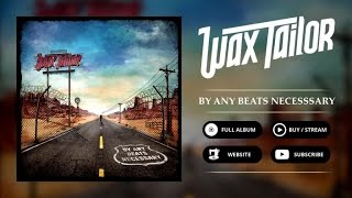 Wax Tailor - Back On Wax (feat. Token, A-F-R-O, R.A. The Rugged Man)