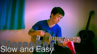 Slow and Easy (Cover by Stereo Box)