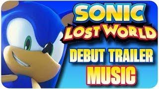Sonic Lost World - Debut Trailer Music (Benny Benassi - Cinema Instrumental)