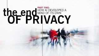 The End of Privacy 2/3