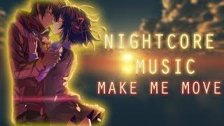 [Nightcore] ☛ Make Me Move | 中文字幕 CC ✓