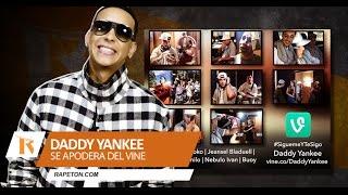 Daddy Yankee copilación de Vines (Sigueme y Te Sigo)