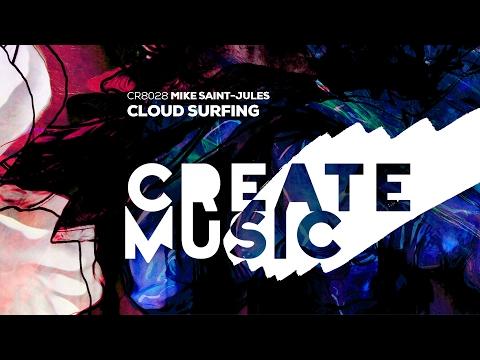 Mike Saint-Jules - Cloud Surfing