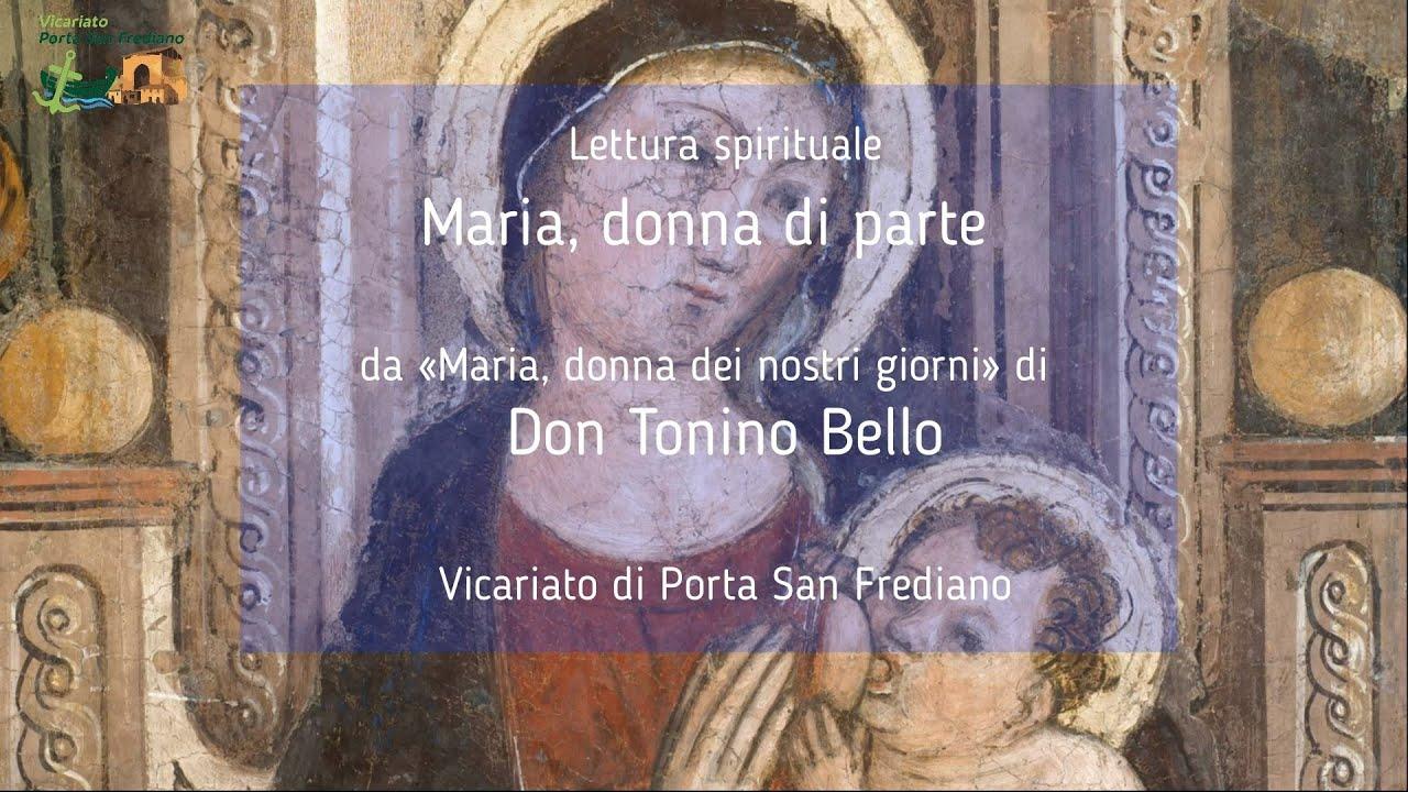 """09 – Maria, donna di parte – Lettura spirituale: """"Maria, donna dei nostri giorni"""" di don Tonino Bello"""