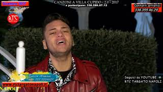 """Enrico Armani - """"Nun te voglio cchiù"""" - Canzoni a Villa Cupido 2.0 """"2017"""""""