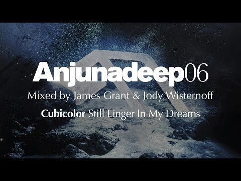 cubicolor-still-linger-in-my-dreams-anjunadeep-06-preview-anjunadeep