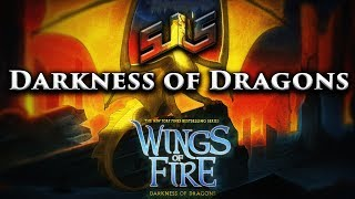 sJLs - Darkness of Dragons Tribute [Wings of Fire]