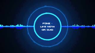 PON3 - Live Now Or Ciao [XTREME BASS BOOST]