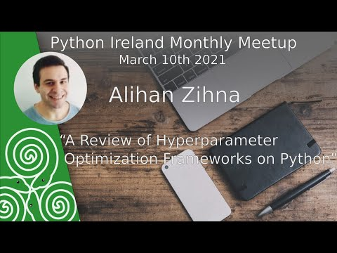 Alihan Zihna: A Review of Hyperparameter Optimization Frameworks on Python